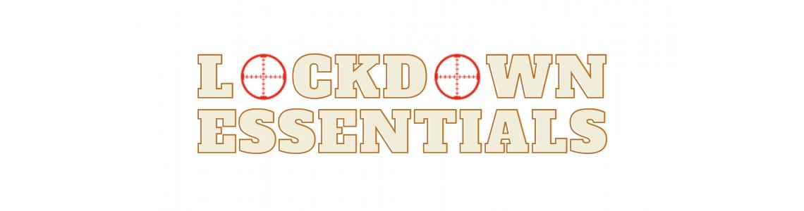 Lockdown Essentials